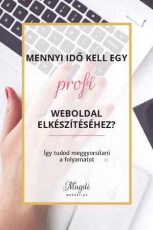 Mennyi idő alatt készül el egy profi weboldal?